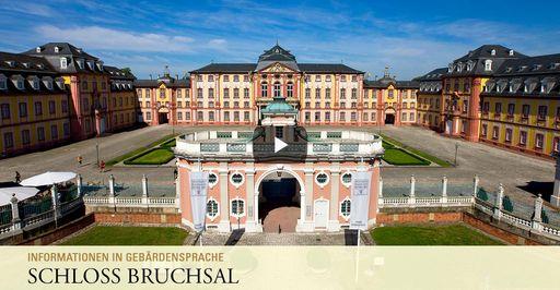 """Startbildschirm des Filmes """"Schloss Bruchsal: Informationen in Gebärdensprache"""""""