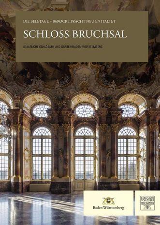 """Titel der Publikation """"Schloss Bruchsal""""; Gestaltung: Staatliche Schlösser und Gärten Baden-Württemberg, JUNG:Kommunikation GmbH"""